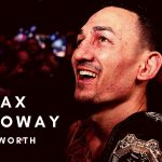 Max Holloway is one of the biggest UFC stars and here is all about his net worth, family, wife, MMA career, UFC record and more