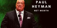 Paul Heyman has amassed a huge net worth in 2020