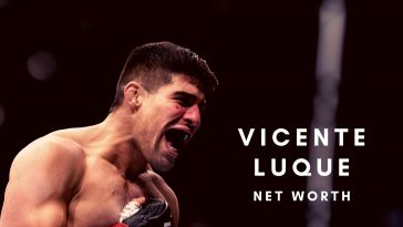 Vicente Luque is one of the rising stars in the UFC and here is all about his net worth, salary, endorsements, MMA record and more